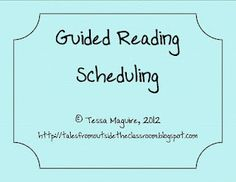 Guided Reading Scheduling