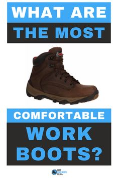 What are the 5 of the most comfortable work boots for men?  Take a look and let us know what you think?  #workboots #boots #shoes #fashion #steeltoe Most Comfortable Work Boots, Steel Toe, Hiking Boots, Take That, Men, Shoes, Fashion, Moda, Zapatos