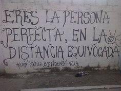 Eres la persona perfecta, en la distancia equivocada #Acción Poética Venezuela #calle