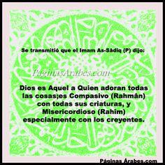 Frases del Islam - Imam As-Sâdiq - Dios es Aquel ...