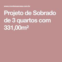 Projeto de Sobrado de 3 quartos com 331,00m²