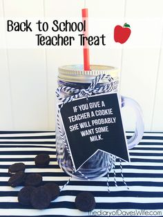 If you give a teacher a cookie...this would be cute adapted for the school librarian too!