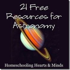 21 Free Online Resources for teaching about the planets, stars, and solar system @ Homeschooling Hearts & Minds