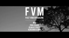 FVM #1 - Fast Video Magazine by Hironao Doko