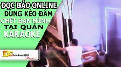"""Đọc báo Online - Nam thanh niên dùng kéo """"đâm"""" bạn cùng hát Karaoke - Ti..."""
