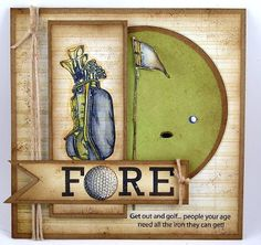 Suzanne's Stamping Spot: Golf Anyone? Masculine Birthday Cards, Masculine Cards, Golf Birthday Cards, Golf Cards, Retirement Cards, Fathers Day Cards, Card Tutorials, Card Sketches, Copics