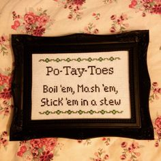 Po-Tay-Toes - Lord of the Rings movie quote cross stitch design