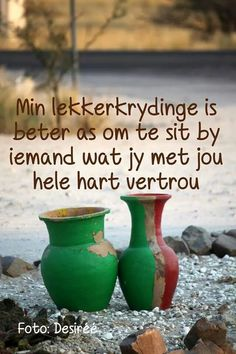 Min lekkerkrydinge Best Quotes, Life Quotes, Love You Friend, Afrikaanse Quotes, Goeie More, True Words, Friendship Quotes, Live Life, Love Of My Life