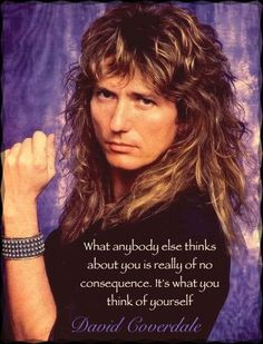 Forget everyone else, be you!David Coverdale (Whitesnake) quote (Made by me) David Coverdale, 80s Hair Bands, Elastic Hair Bands, Flower Hair Band, Flowers In Hair, Whitesnake Band, Headband Hairstyles, Cool Hairstyles, Hairband
