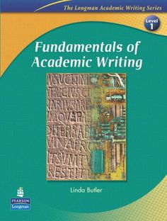 Bestseller Books Online Fundamentals of Academic Writing (The Longman Academic Writing Series, Level 1) Linda Butler $36.85  - http://www.ebooknetworking.net/books_detail-013199557X.html