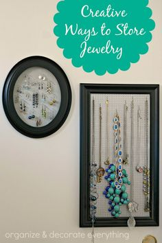 great ways to store jewelry -- organization