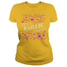 BAILLIE Shirts - It's a BAILLIE Thing Name Shirts #gift #ideas #Popular #Everything #Videos #Shop #Animals #pets #Architecture #Art #Cars #motorcycles #Celebrities #DIY #crafts #Design #Education #Entertainment #Food #drink #Gardening #Geek #Hair #beauty #Health #fitness #History #Holidays #events #Home decor #Humor #Illustrations #posters #Kids #parenting #Men #Outdoors #Photography #Products #Quotes #Science #nature #Sports #Tattoos #Technology #Travel #Weddings #Women