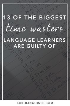 At a quick glance, it's easy to feel like you don't have time to learn a language. It's also easy to blame not making any progress on a lack of time, as well. But when you take a closer look at how you're spending the time you do have with your language, you may find that you're guilty of poor time management. Just a few... Keep Reading...