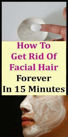 How To Get Rid Of Facial Hair Forever In 15 Minutes #beauty