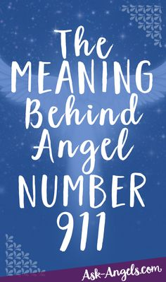 The Meaning Behind Angel Number 911