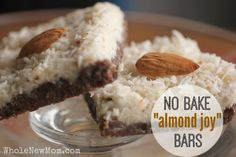 """These No-Bake """"Almond Joy"""" Bars are one of our fave recipes. They easy to make, freeze well & are loaded with coconut oil & other healthy ingredients."""
