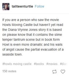 The books always have more details, meaningful or not but more details!! •Howl's Moving Castle/Studio Ghibli•