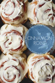 The Classics: Cinnamon Rolls