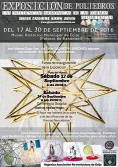 """En el Museo Histórico Municipal de #Écija podrás disfrutar de la exposición de poliedros """"Las influencias armónicas de las formas geométricas"""" de José Manuel Dugo Varo y el taller """"Geometría Sintónica"""", organizada por la Asociación Re-evoluciona de Écija (17 al 30 de septiembre de 2016)."""