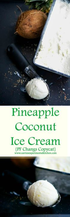 Pineapple Coconut Ice Cream (PF Changs Copycat)