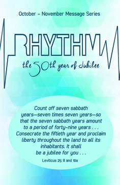 October - November 2016 Message Series RHYTHM the 50th Year of Jubilee #jubilee #poplctx