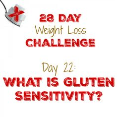 What is Gluten Sensitivity?  http://mysugarfreejourney.com/day-22-what-is-gluten-sensitivity/