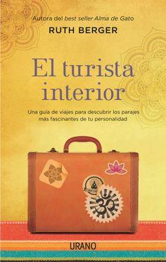 El turista interior // Ruth Berger // CRECIMIENTO PERSONAL (Ediciones Urano)