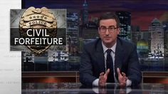 """16+ minute video, but a Must See Eye Opener!! Think we live in a country with Fair Laws? Think Again.....John Oliver on Civil Forfeiture ~ This would be funny if it were not a reality check on our """"FREE American Justice System."""""""