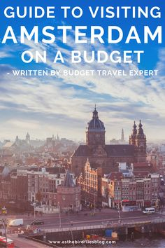 Amsterdam Travel on a Budget: Ultimate Guide to Visiting Amsterdam on a Budget - Written by a Budget Travel Expert. This guide to visiting Amsterdam on a budget will show you how you can enjoy the city without spending too much money by finding out the best budget hotels and hostels in Amsterdam, as well as other money-saving tips for budget travel in Amsterdam, including the best free things and best budget things to do in Amsterdam. Travel Expert, Travel Advice, Budget Travel, Travel Guides, Amsterdam Things To Do In, Visit Amsterdam, Amsterdam City, Cheap Things To Do, Free Things To Do
