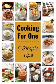 Cooking For One - Simple Tips for Solo Cooking - cooking for one should be a joy and not a challenge. In fact, with a few tips, tricks and a handful of delicious recipes for one, every meal can be one to get excited about. Here are 5 simple tips to help you get started.   onedishkitchen.com