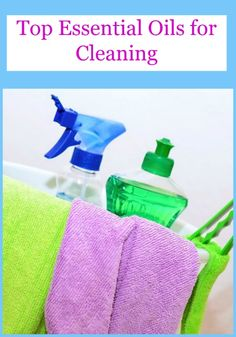 Top Essential Oils for Cleaning