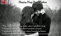 Send one of the cutest and unique happy #hug #day #wishes for lovers to win the heart of your loved one. Here we have latest messages and sms for hug day.