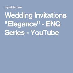 "Wedding Invitations ""Elegance"" - ENG Series - YouTube"