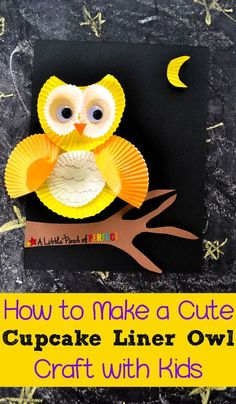 How to Make a Cute Cupcake Liner Owl Craft with Kids: This craft is easy to make and requires minimal scissor skills so kids of all ages can make one. (Kids craft, preschool, kindergarten, f Kindergarten Crafts, Craft Activities For Kids, Preschool Crafts, Craft Ideas, Time Activities, Crafts For Kids To Make, Projects For Kids, Art For Kids, Cute Kids Crafts