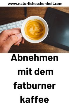 abnehmen mit dem fatburner kaffee Fett, Cup Of Coffee, Metabolism, Meal, Weight Loss