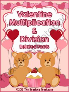 Valentine Multiplication & Division: Related Facts 12 Worksheets + Answer Keys from The Teaching Treehouse on TeachersNotebook.com -  (24 pages)  - This Valentine themed multiplication and division worksheet packet is filled with fact families, fact tables, mixed practice and word problems! Multiplication facts and quotients to 9.