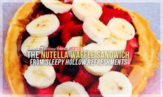 The Nutella Waffle Sandwich is on of my favorites...morning,noon or night. But it is huge...you really have to share.