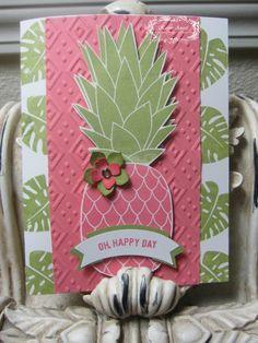 Pineapple Card, June 27, 2016 www.karenangel.stampinup.net www.karensangelicimpressions.blogspot.com www.facebook.com/StampinUpwithKarenangel