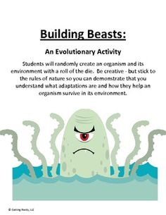 Adaptations and Evolution of Animals Project- students build beasts with beneficial adaptations for their environment...UNTIL disaster strikes - then what happens to your animal? #gettingnerdy