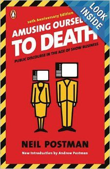 Amusing Ourselves to Death: Public Discourse in the Age of Show Business by Neil Postman - Penguin Books Free Books, Good Books, Books To Read, My Books, Reading Online, Books Online, Brave New World, Penguin Books, Reading Levels