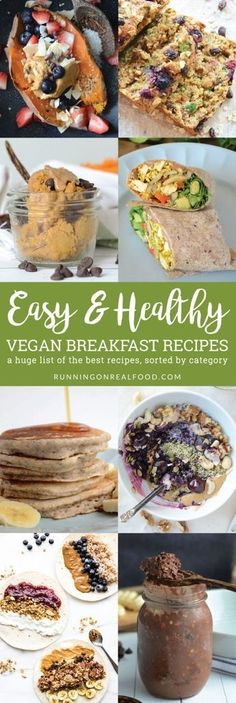 Fat Burning Meals Plan-Tips The big list of easy, healthy vegan breakfast recipes. Perfect for back to school season. With this list of simple but delicious, plant-based breakfast ideas youll be able to enjoy a nutritious breakfast, no matter how busy your morning. via Running on Real Food - We Have Developed The Simplest And Fastest Way To Preparing And Eating Delicious Fat Burning Meals Every Day For The Rest Of Your Life
