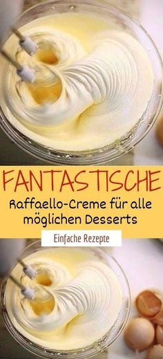 Fantastische Raffaello-Creme für alle möglichen Desserts Ingredients 70 grams of coconut 400 grams of sweetened condensed milk 200 grams of butter 200 white chocolate Apple Recipes, Sweet Recipes, Cake Recipes, Dessert Recipes, Kinds Of Desserts, Ground Turkey Recipes, Cookies Et Biscuits, Cakes And More, Food Cakes