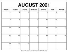 August 2021 Calendar Free Calendars To Print, Work Calendar, Free Printable Calendar Templates, 2020 Calendar Template, Printable Blank Calendar, December Calendar, Print Calendar, 2021 Calendar, Printables