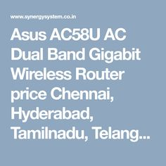 Laptop Showroom in chennai Router Reviews, Kerala India, Wireless Router, Hyderabad, Chennai, Specs, Models, Band, Model