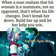 Wouldn't use Harley Quinn and the Joker as an example considering he tormented her but hey to each his own I suppose Harly Quinn Quotes, Harely Quinn, Joker Quotes, Joker And Harley Quinn, Harley Batman, Badass Quotes, Thats The Way, Queen Quotes, The Villain