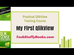 My First QlikView Document | Practical QlikView Training Course 5/49 - www.techstuffybooks.com