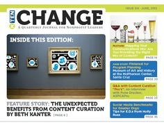 """Check out NTEN's publication, """"Change, A Quarterly Journal for Nonprofit Leaders"""" - full of great information!"""