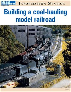 Building a coal-hauling model railroad