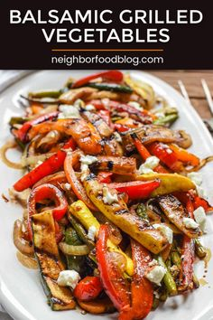 These Balsamic Grilled Vegetables Are A Healthy Side Dish That Are Packed With Flavor This Healthy Recipe Is The Perfect Compliment For A Quick Dinner Or As An Addition To Your Holiday Menu. Get This Easy Vegetable Recipe Here Neighborfood Grilled Side Dishes, Healthy Side Dishes, Veggie Dishes, Side Dish Recipes, Food Dishes, Easy Vegetable Side Dishes, Dinner Side Dishes, Dinner Sides, Grilled Vegetable Recipes
