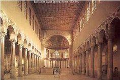 Basílica Santa Sabina (ROMA), siglo V.  Única basílica romana que mantiene su aspecto originario. 3 naves y planta rectangular.